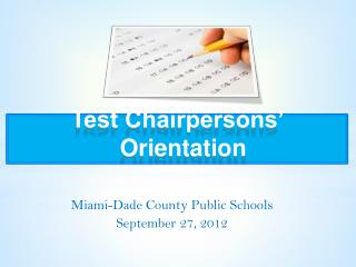 Test Chairpersons  Orientation