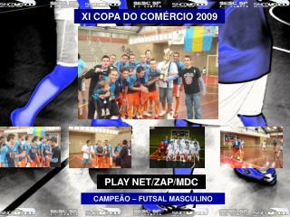 XI COPA DO COM RCIO 2009