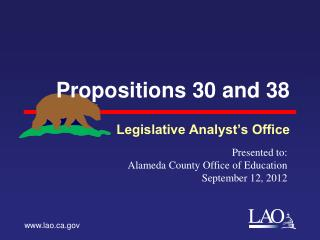 Propositions 30 and 38