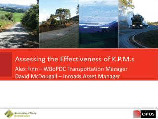 Assessing the Effectiveness of K.P.M.s