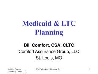 Medicaid  LTC Planning