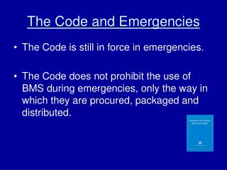 The Code and Emergencies