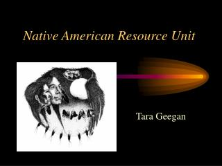 Native American Resource Unit