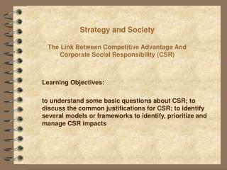 Strategy and Society  The Link Between Competitive Advantage And Corporate Social Responsibility CSR