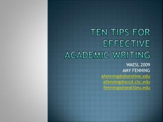 Ten Tips for effective academic writing