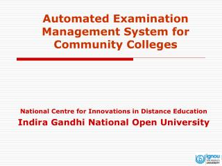 Automated Examination Management System for Community Colleges