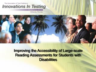 Improving the Accessibility of Large-scale Reading Assessments for Students with Disabilities