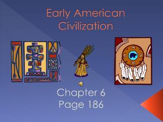 Early American Civilization
