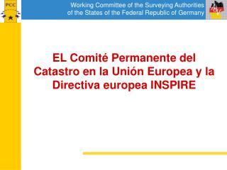 EL Comit  Permanente del Catastro en la Uni n Europea y la Directiva europea INSPIRE