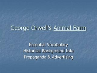 George Orwell s Animal Farm