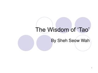 The Wisdom of  Tao
