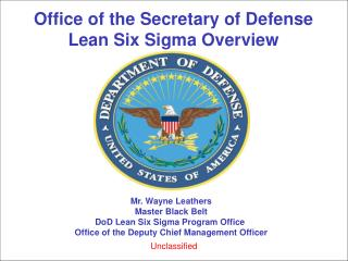 Office of the Secretary of Defense Lean Six Sigma Overview
