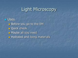Light Microscopy