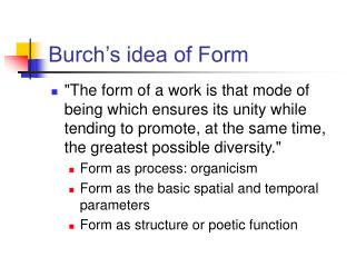 Burch s idea of Form