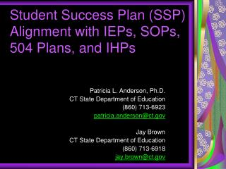 Student Success Plan SSP Alignment with IEPs, SOPs, 504 Plans, and IHPs