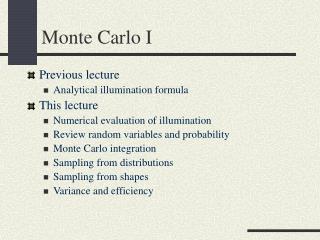 Monte Carlo I