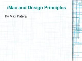 IMac and Design Principles