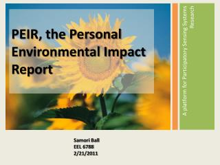 PEIR, the Personal Environmental Impact Report