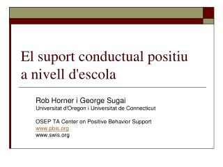 El suport conductual positiu  a nivell descola