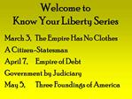 Welcome to  Know Your Liberty Series