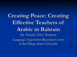 Creating Peace: Creating Effective Teachers of Arabic in Bahrain