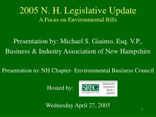 2005 N. H. Legislative Update A Focus on Environmental Bills