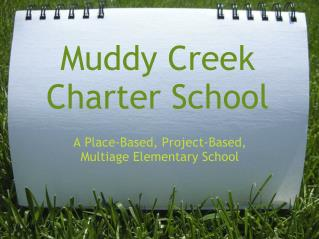 Muddy Creek Charter School