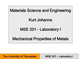 MSE 201   Laboratory I