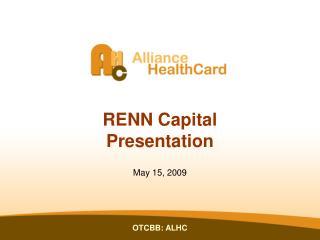 RENN Capital  Presentation