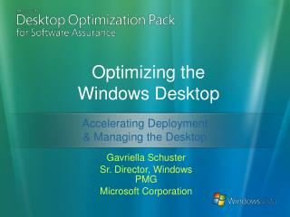 Optimizing the Windows Desktop