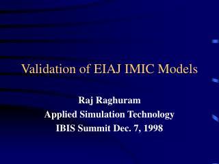 Validation of EIAJ IMIC Models