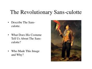 The Revolutionary Sans-culotte