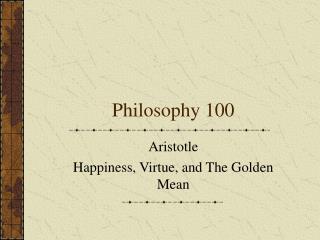 Philosophy 100