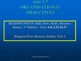 Unit 1.3  ORGANISATIONAL OBJECTIVES