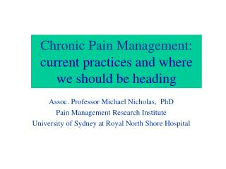 Chronic Pain Management: current practices and where we should be heading