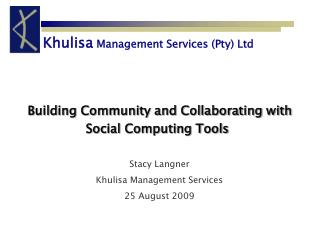 Building Community and Collaborating with Social Computing Tools