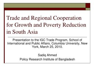 Trade and Regional Cooperation for Growth and Poverty Reduction in South Asia