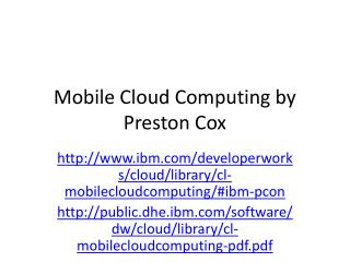 Mobile Cloud Computing by Preston Cox