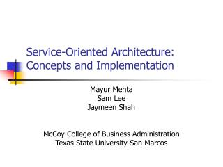 Service-Oriented Architecture: Concepts and Implementation