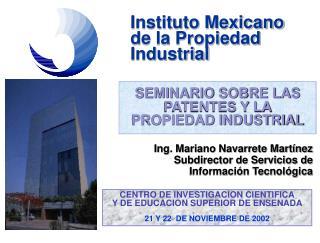 Ing. Mariano Navarrete Mart nez Subdirector de Servicios de  Informaci n Tecnol gica