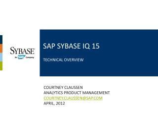 SAP Sybase IQ 15   Technical Overview