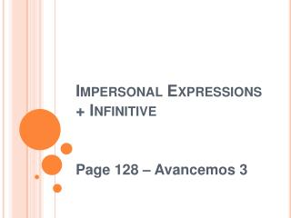 Impersonal Expressions  Infinitive