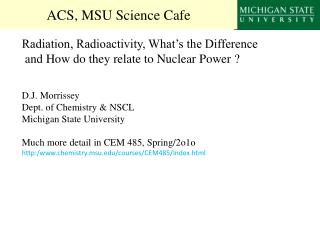 ACS, MSU Science Cafe