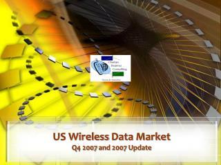 US Wireless Data Market  Q4 2007 and 2007 Update