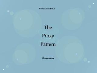 Proxy Design Pattern