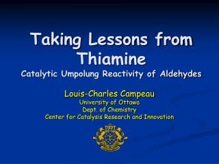 Taking Lessons from Thiamine Catalytic Umpolung Reactivity of Aldehydes