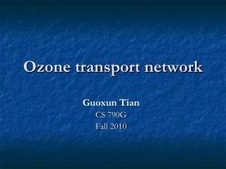 Ozone transport network