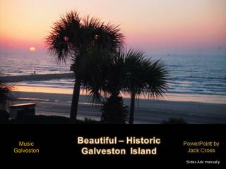Music  Galveston