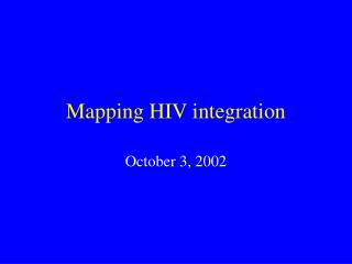 Mapping HIV integration
