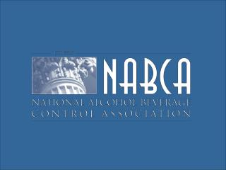 NABCA 16th Annual Symposium on Alcohol Beverage Law  Regulation    Who s Tied to the House    March 9   11, 2009